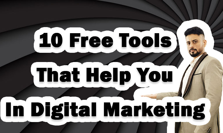 10-Free-Tools-That-Help-You-In-Digital-Marketing