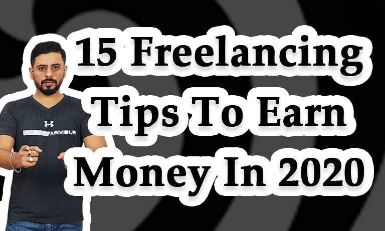 15-Freelancing-Tips-to-Earn-money-in-2020
