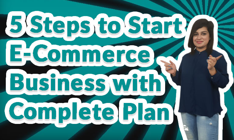 5-Steps-to-Start-eCommerce-Business-with-Complete-Plan