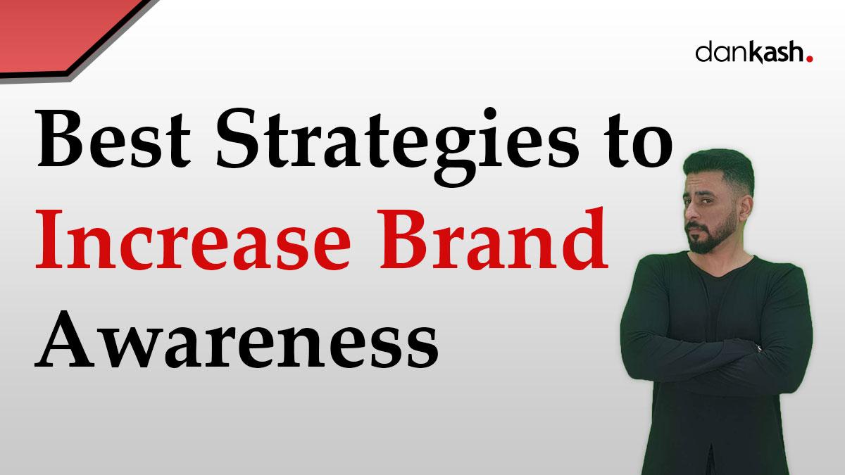 Best-Strategies-to-Increase-Brand-Awareness