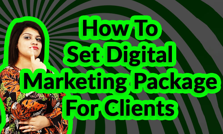 How-To-Set-Digital-Marketing-Package-For-Clients