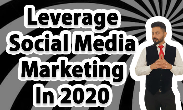 Leverage-Social-Media-Marketing-In-2020