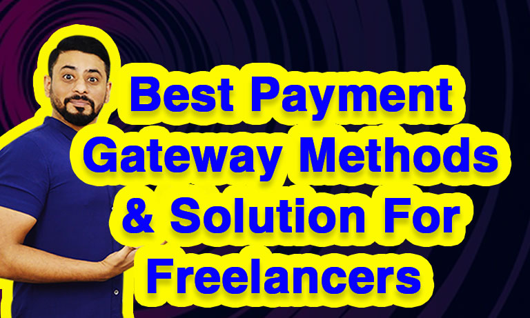 Best-Payment-Gateway-Methods-&-Solution-for-Freelancers