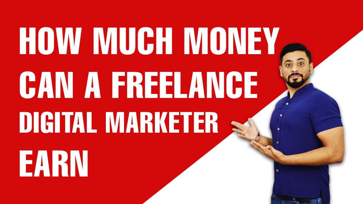 How-Much-Money-Can-a-Freelance-Digital-Marketer-Earn
