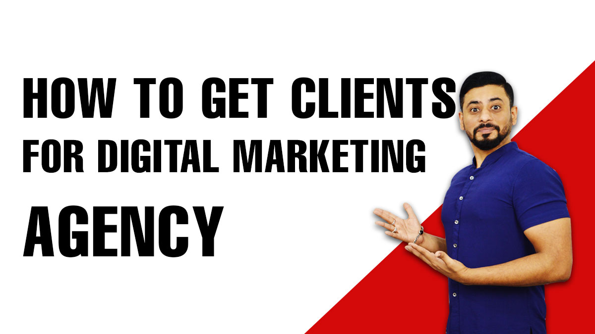 How-to-Get-Clients-for-Digital-Marketing-Agency
