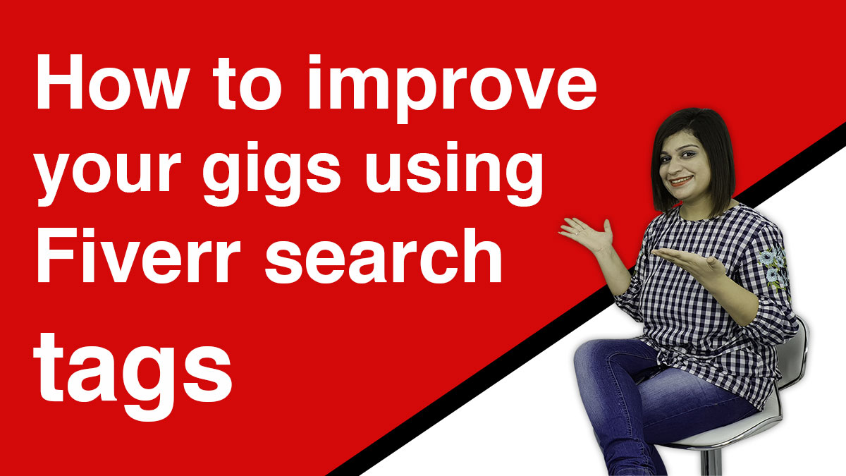 How to Improve your gigs using Fiverr Search tags