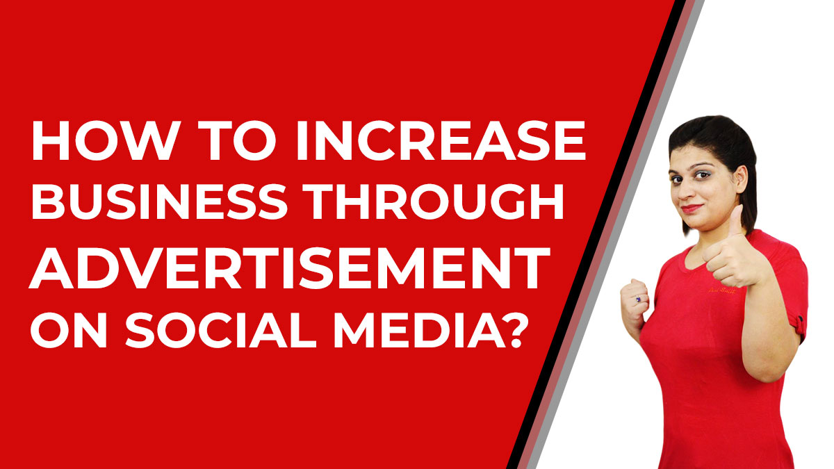 How-to-increase-business-through-advertisement-on-social-media