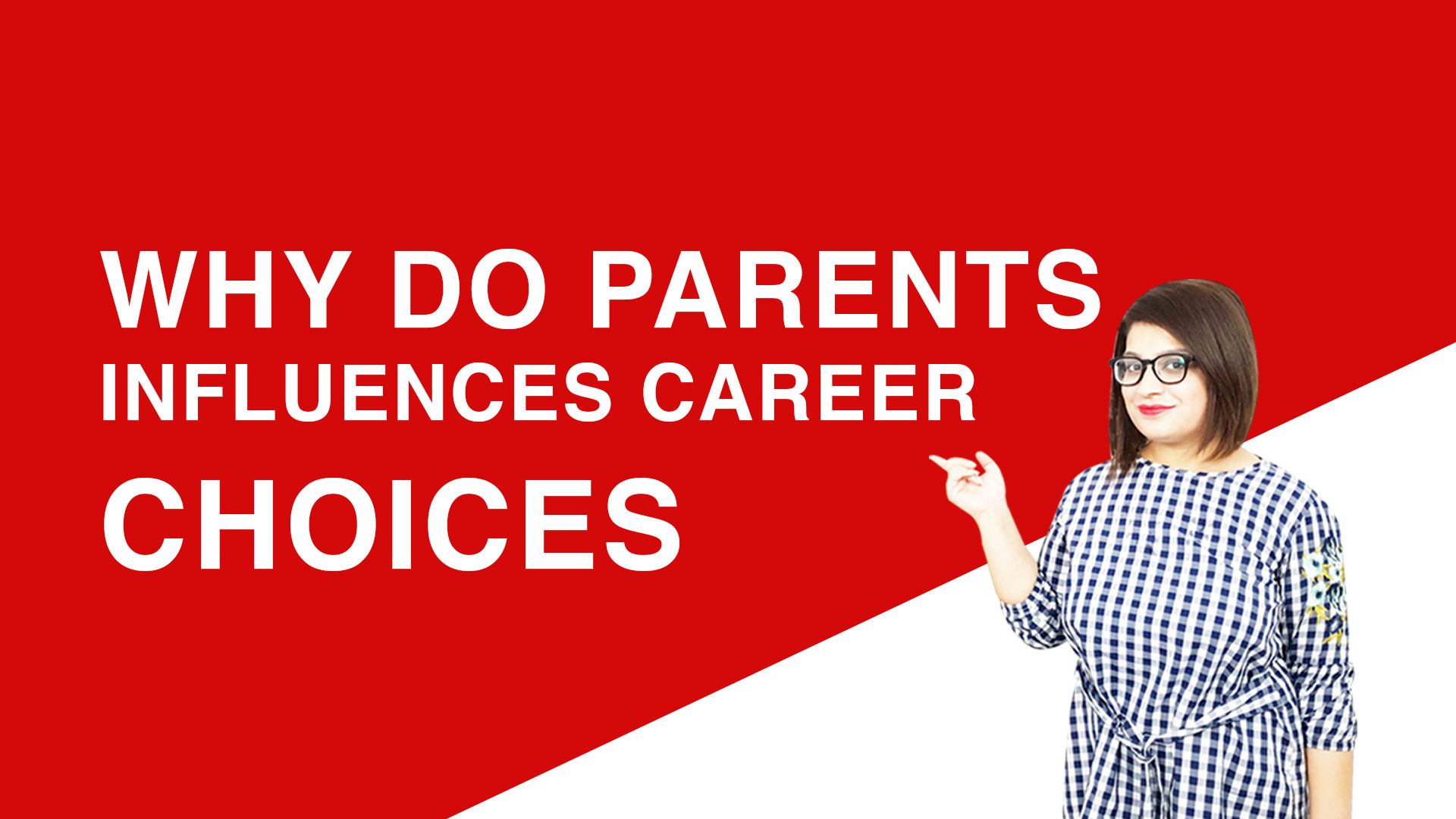 Why-Do-Parents-Influences-Career-Choices-Why-Do-Parents-Influences-Career-Choices
