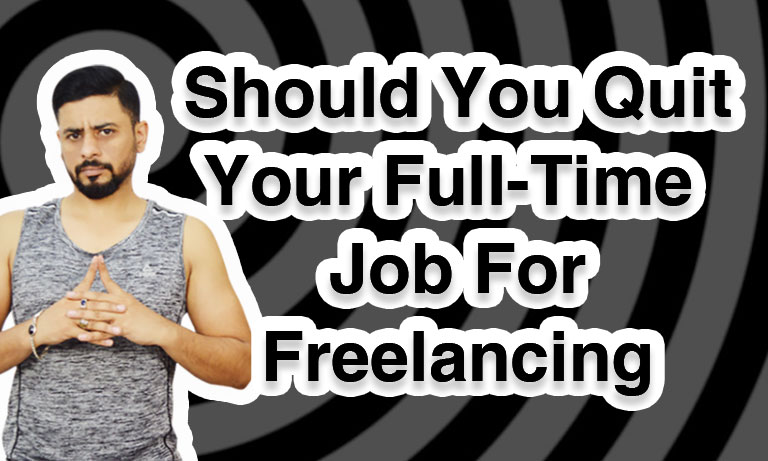 should you quit yor job and freelancing
