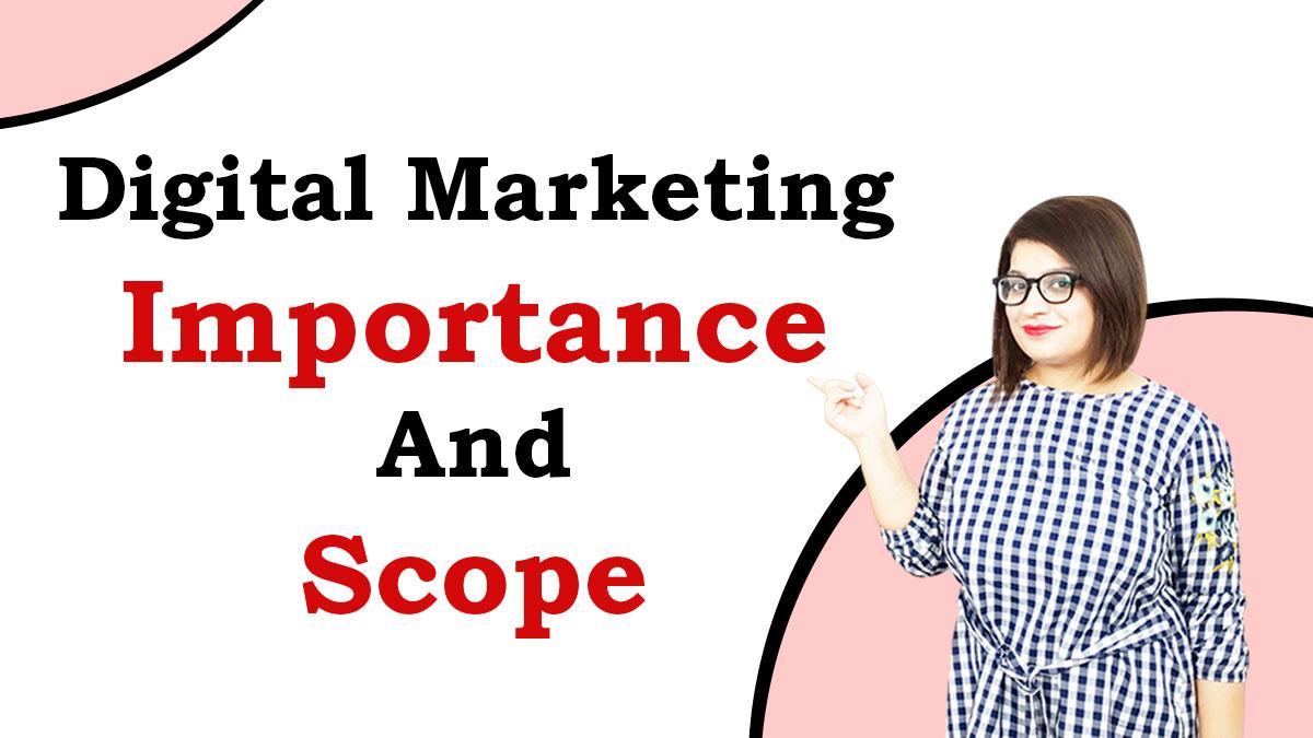 Digital-Marketing-Importance-and-Scope