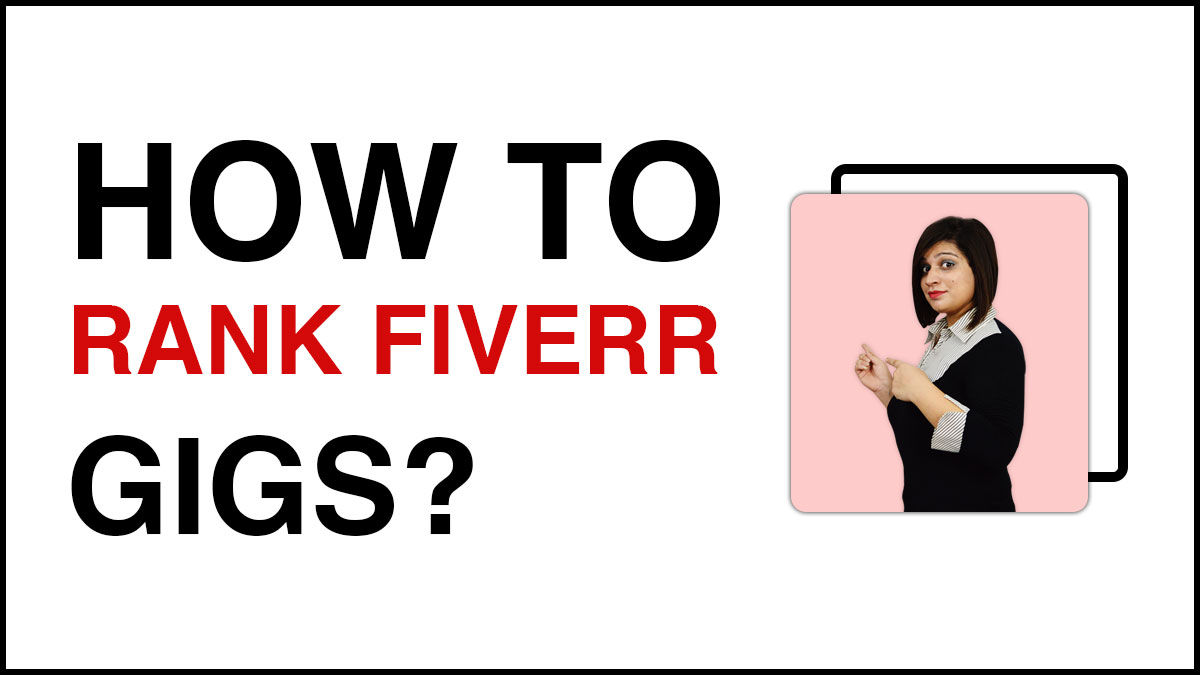 How-to-rank-Fiverr-Gigs
