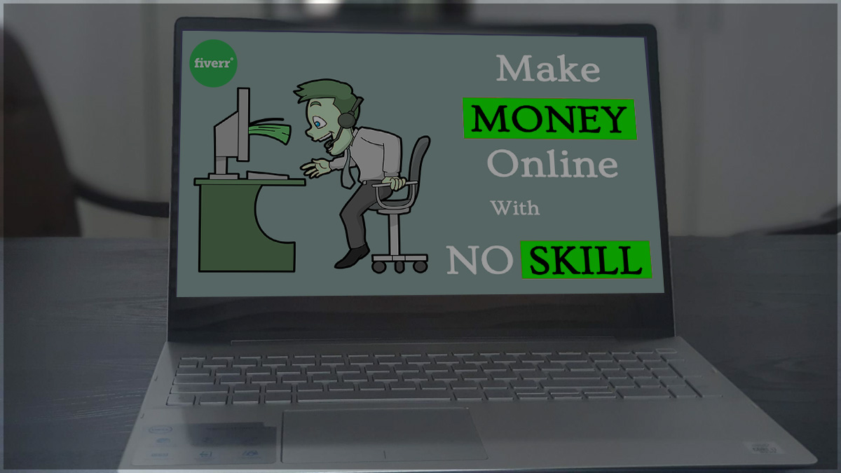 Make Money on Fiverr with no skill