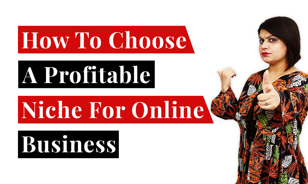 How to choose a Profitable Niche for Online Business