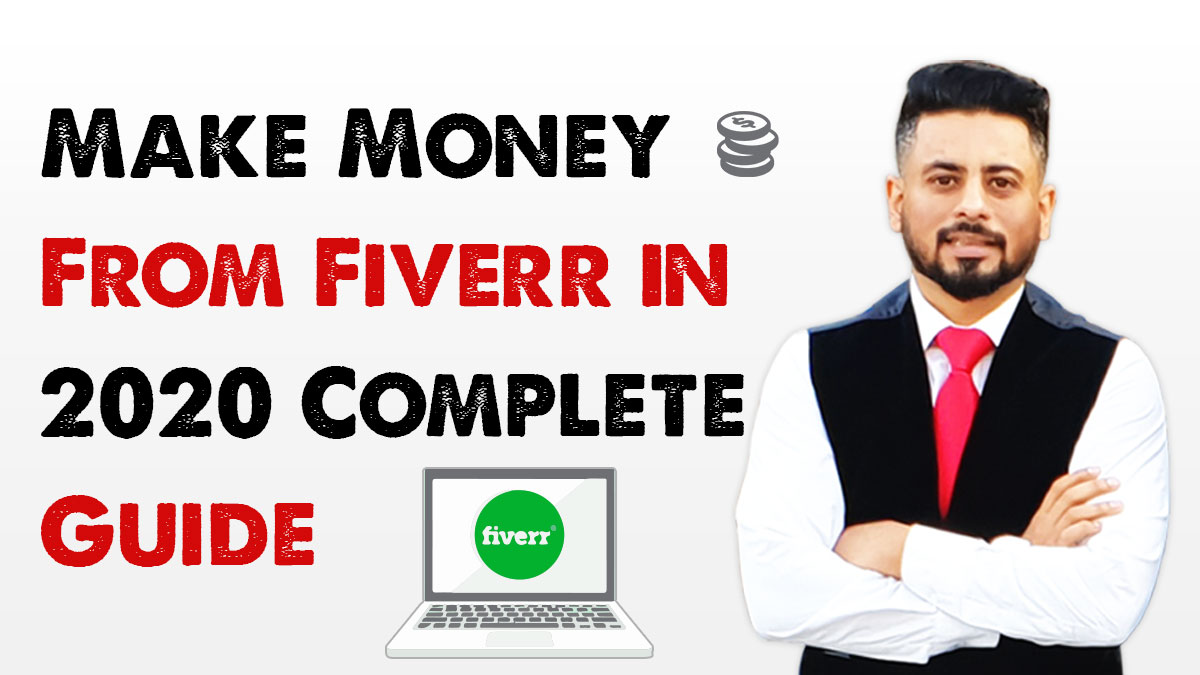 Make-Money-From-Fiverr-in-2020-Complete-Guide