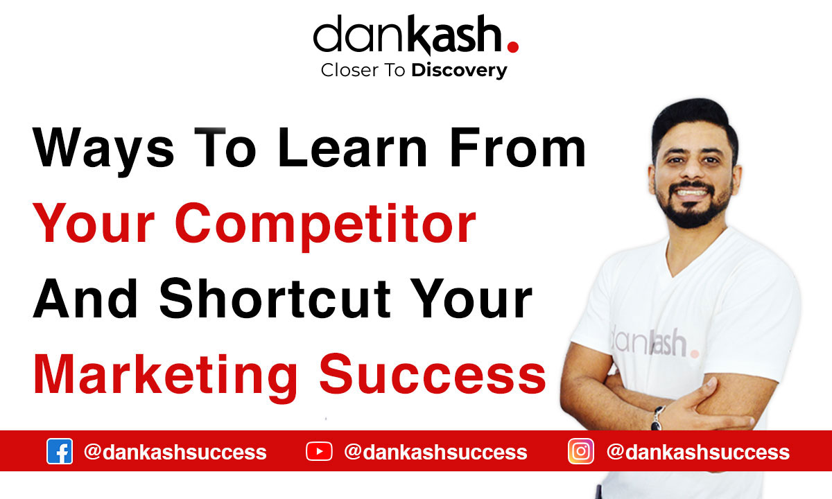 Ways to Learn From Your Competitor and Shortcut Your Marketing Success