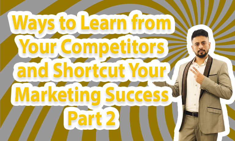 Ways-to-Learn-from-Your-Competitors-and-Shortcut-Your-Marketing-Success-Part-2