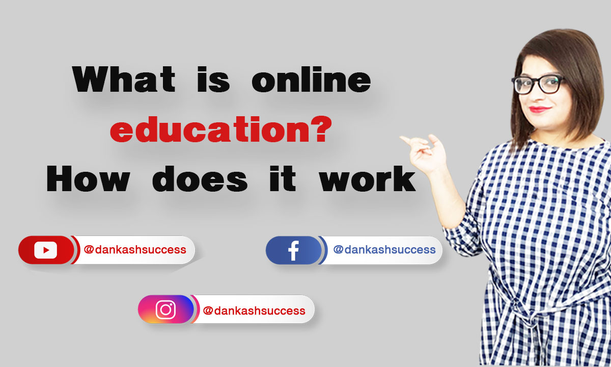What is Online Education How Does it work