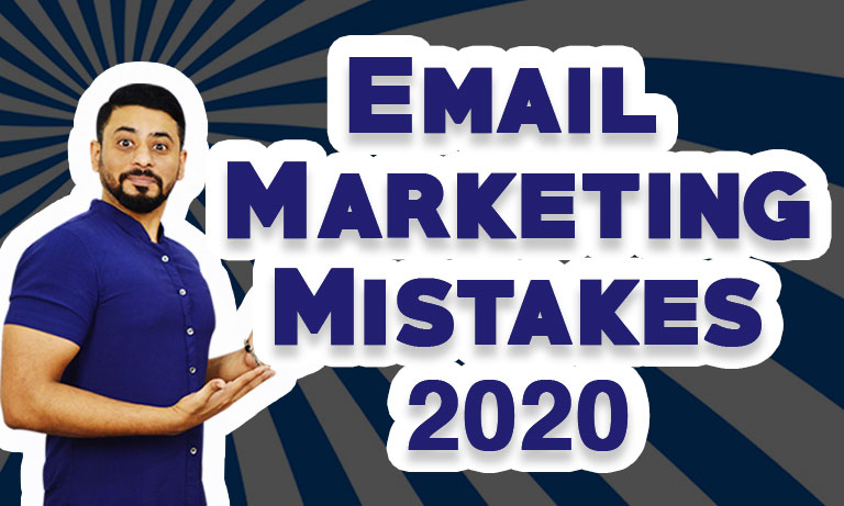 Email marketing mistakes 2020