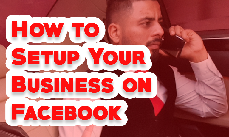 How to Setup Your Business on Facebook
