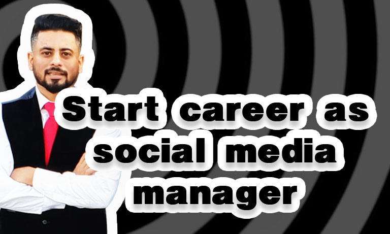 Start Career as Social media Manager