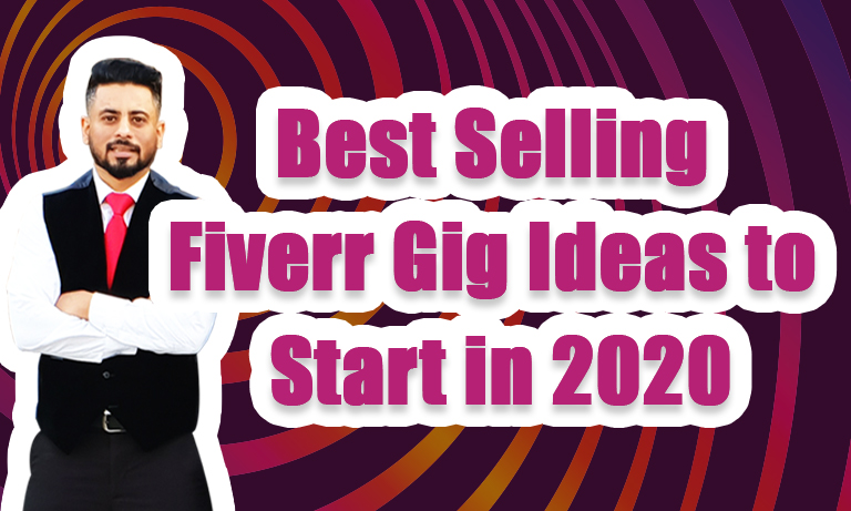 Best Selling Fiverr Gig Ideas in 2020