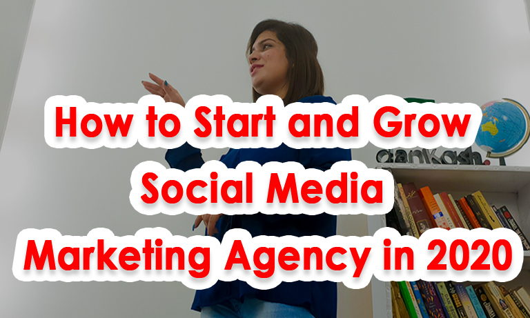 How to start and grow social media agency in 2020