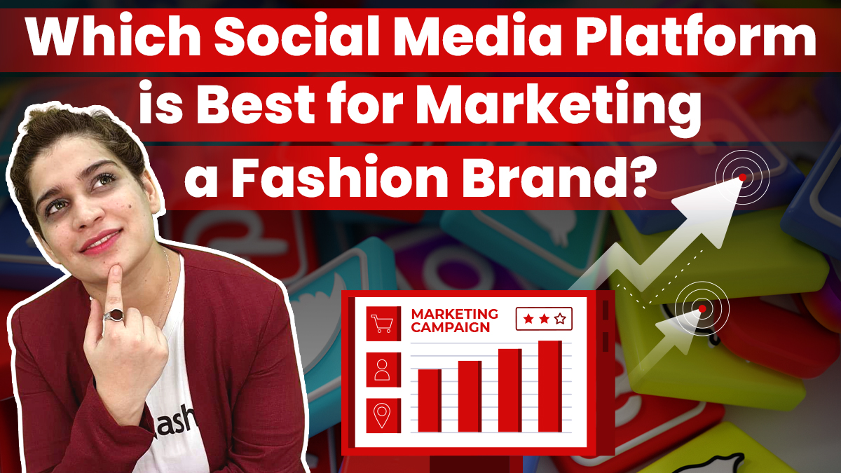 Which Social Media Platform is Best for Marketing a Fashion Brand