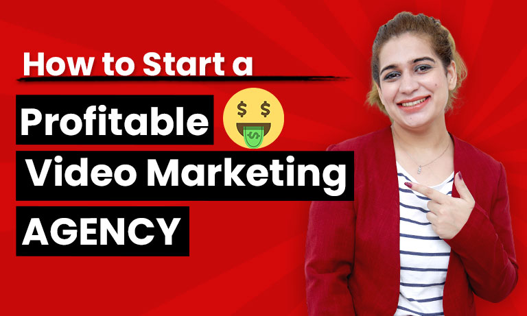 How to create a Profitable Video Marketing Agency