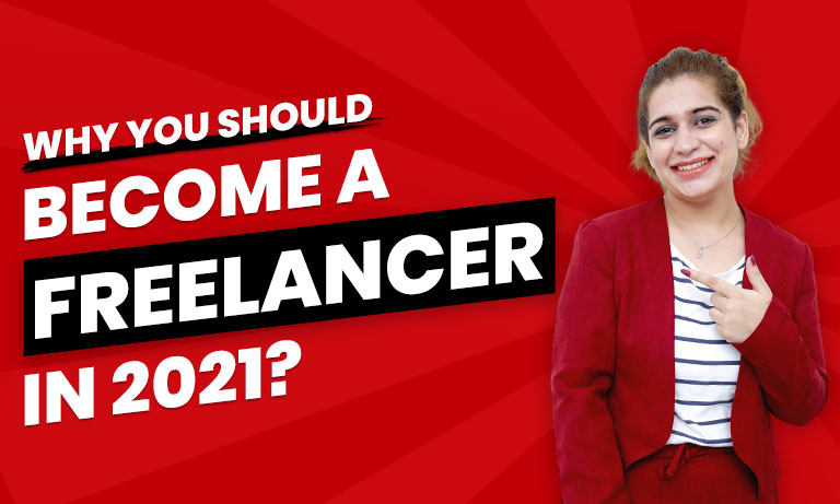 Why-You-Should-become-a-Freelancer-in-2021thumbnail