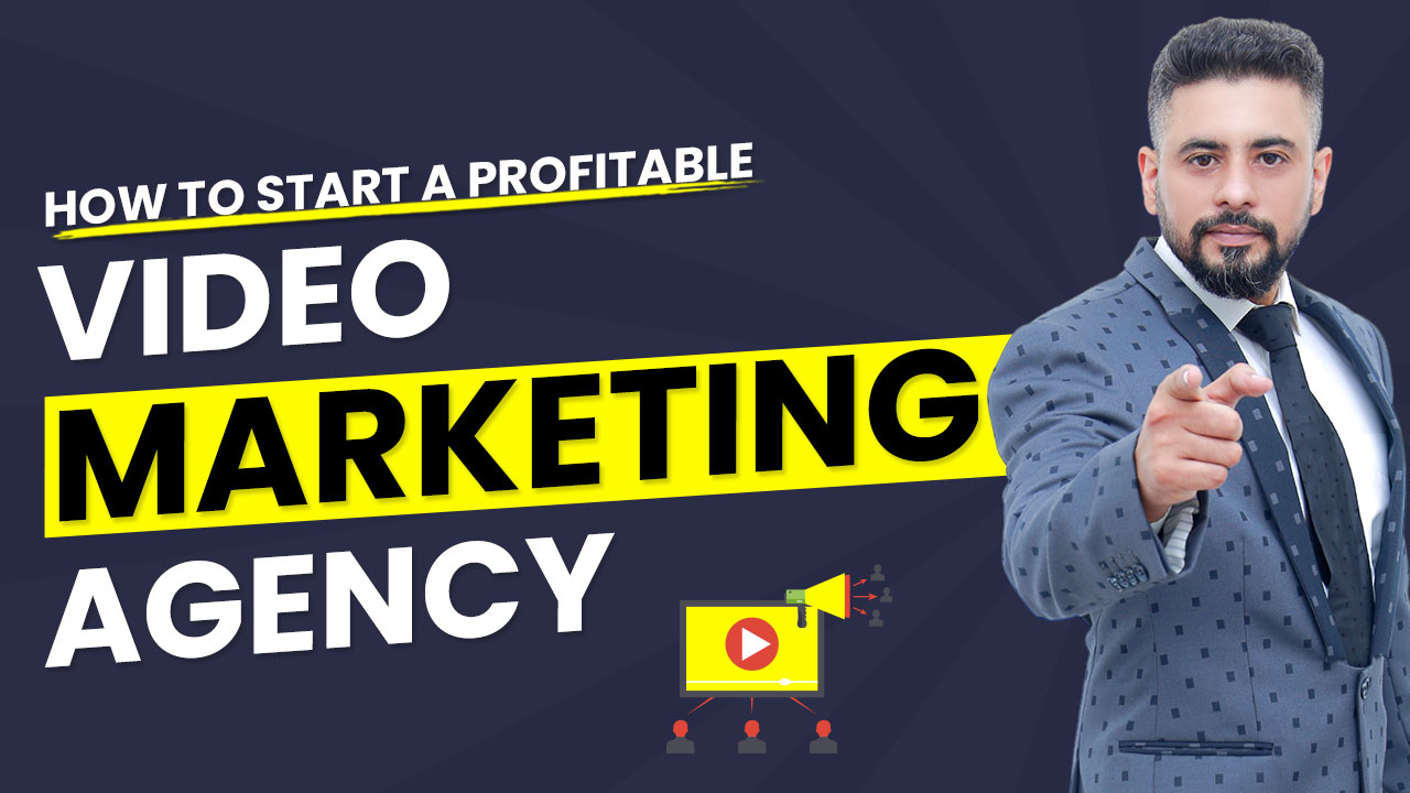 How-to-start-a-profitable-video-marketing-agency