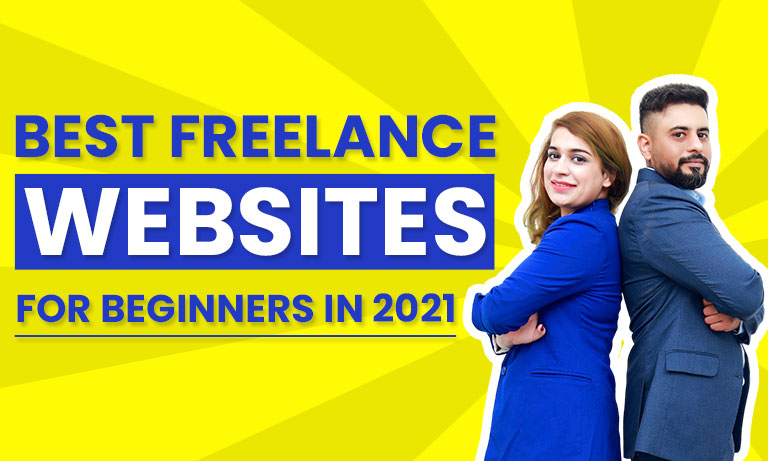 Best Freelance Websites for Beginners in 2021