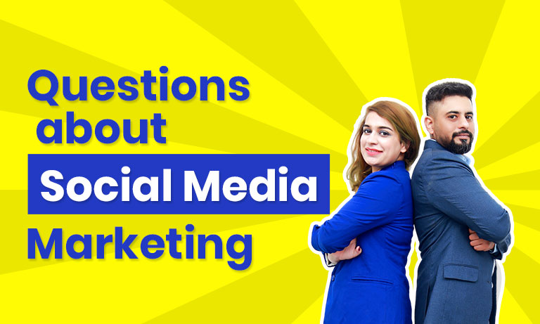 Questions About Social Media Marketing